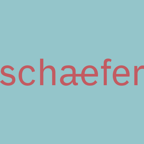 We are Schaefer!