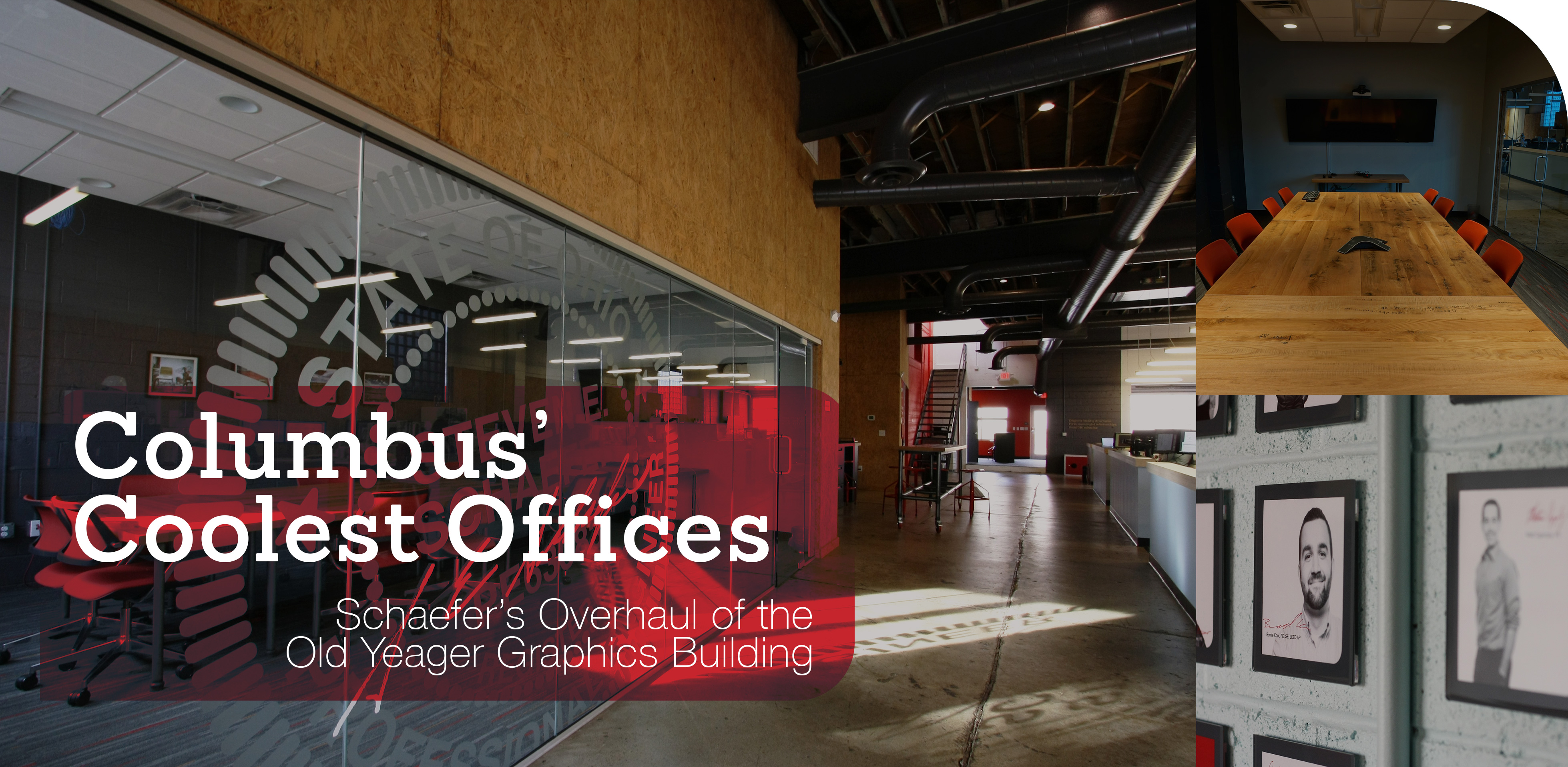 Columbus' Coolest Offices - Schaefer's Overhaul of the Old Yeager Graphics Building