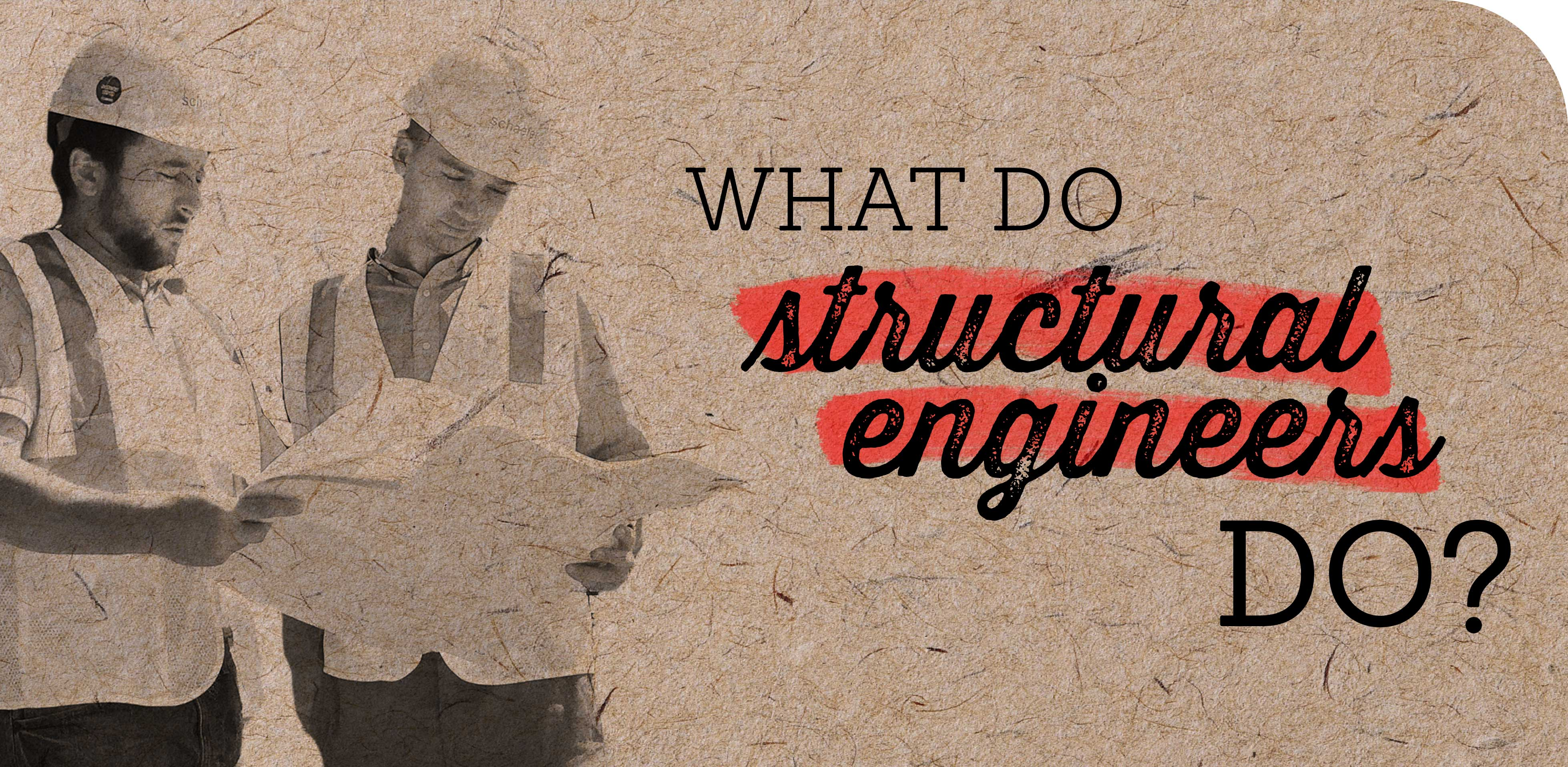What Do Structural Engineers Do_Main Image