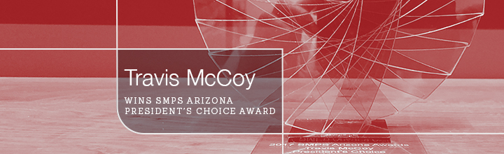 Travis McCoy Wins SMPS Arizona President's Choice Award