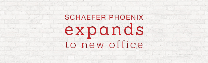 Schaefer Phoenix Expands to New Office