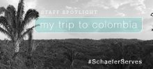 Staff Spotlight: My Trip to Colombia