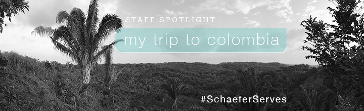 Staff Spotlight: My Trip to Colombia
