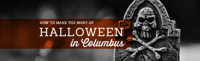 How to Make the Most of Halloween in Columbus