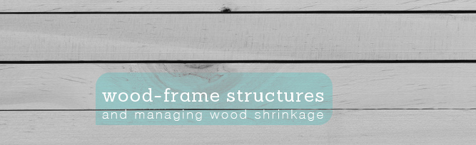 Accommodating Shrinkage in Multi-Story Wood-Frame Structures