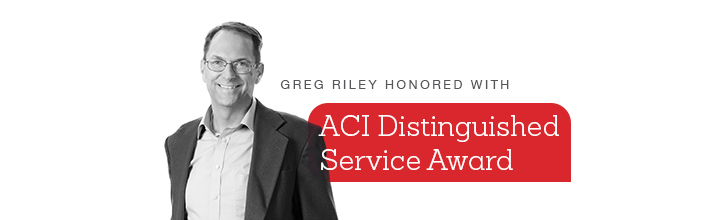 Greg Riley Honored with ACI Distinguished Service Award