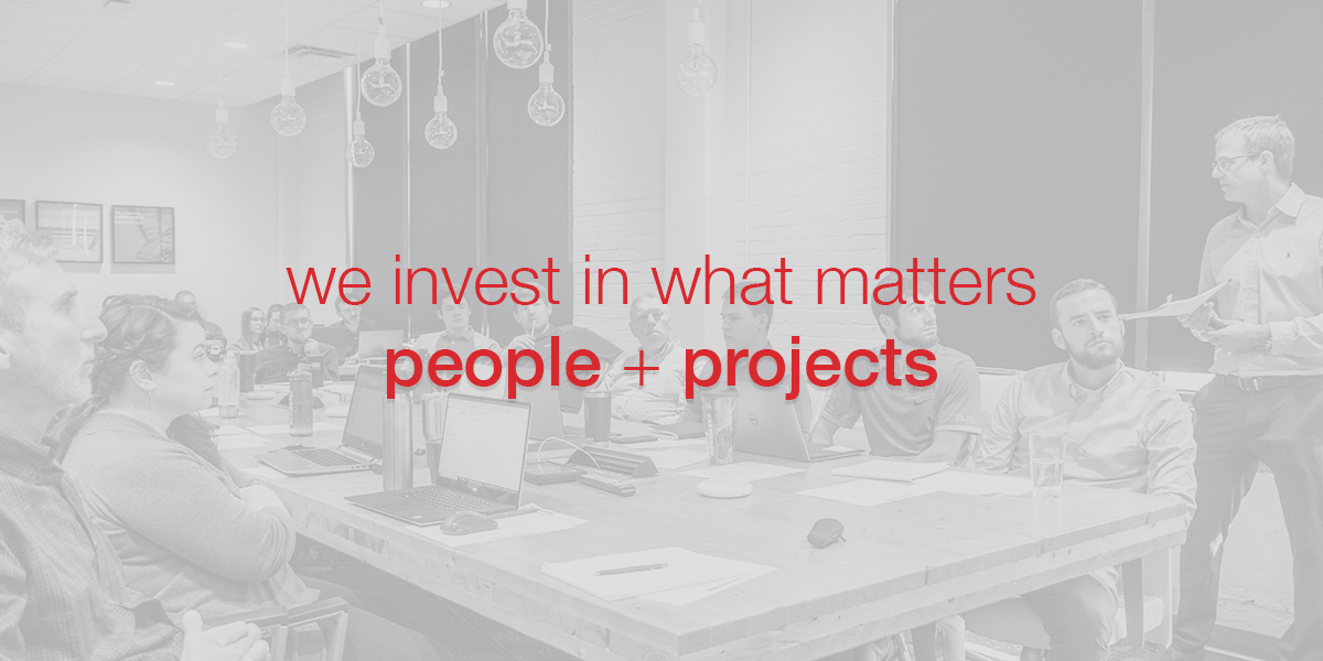 We invest in what matters people + projects