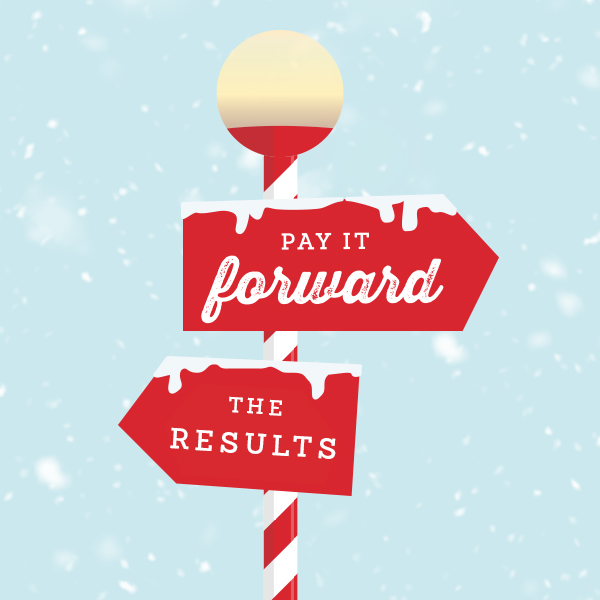 [RESULTS] Pay it Forward, Pay it Back | Schaefer Holiday Campaign 2020